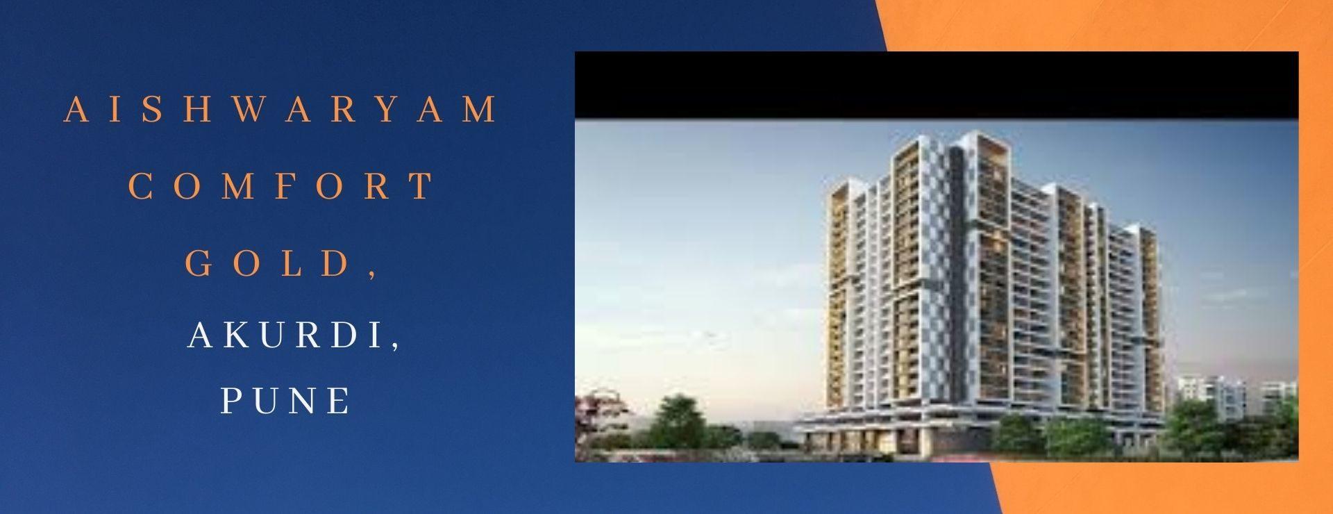 Aishwaryam Comfort Gold, Akurdi, Pune