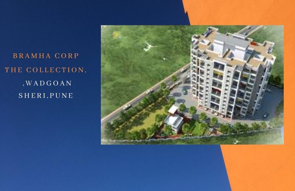 Bramha Corp The Collection,wadgoan sheri,Pune