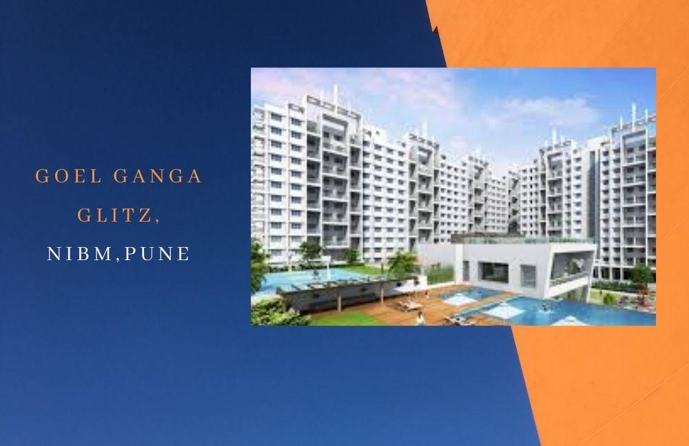 Goel Ganga Glitz,NIBM, Pune
