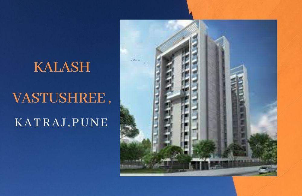 Kalash Vastushree,Katraj,Pune