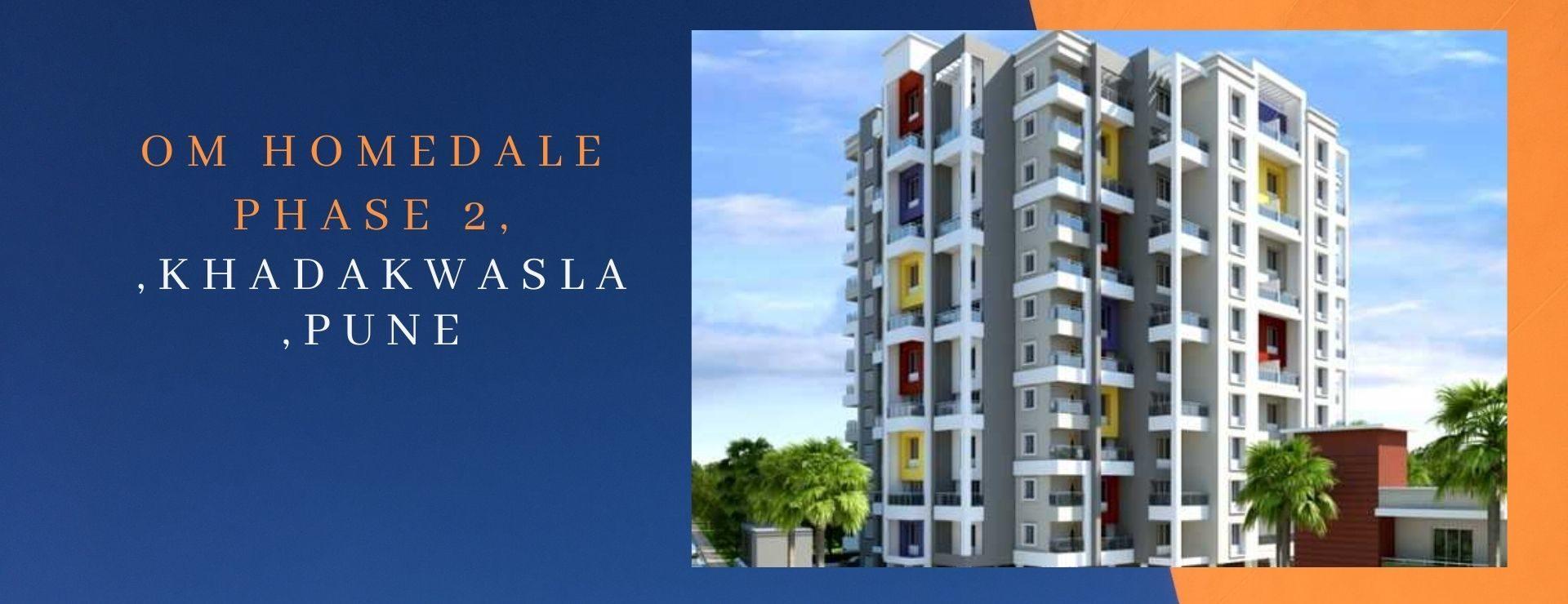 Om Homedale Phase 2,Khadakwasla,Pune