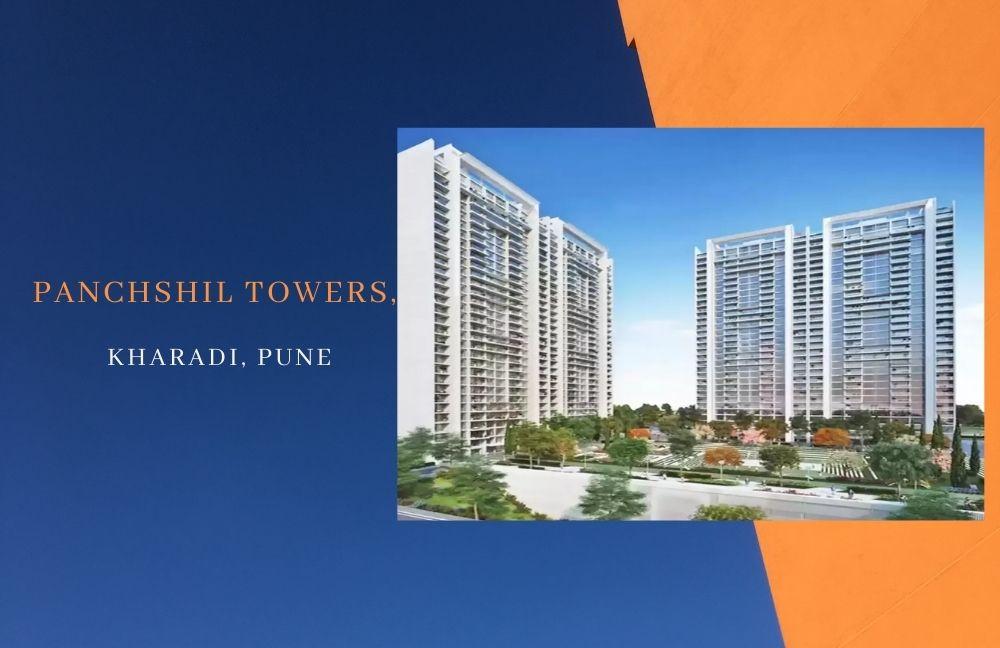 Panchshil Towers,Kharadi, Pune