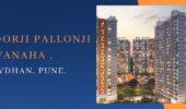 Shapoorji Pallonji Vanaha ,Bavdhan, Pune