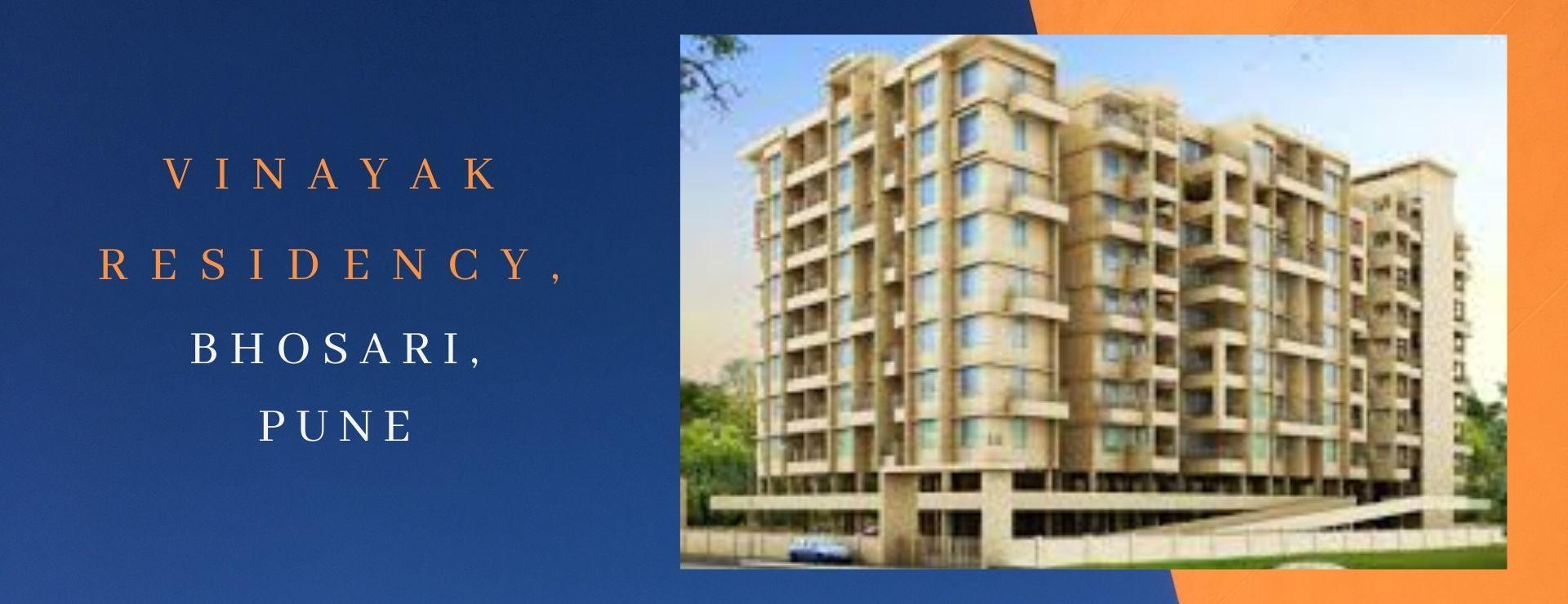 Vinayak Residency,Bhosari,Pune